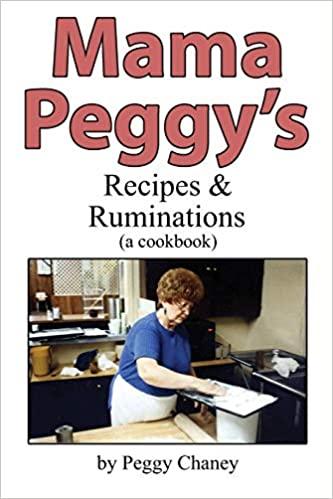 Mama Peggy's Recipes & Ruminations